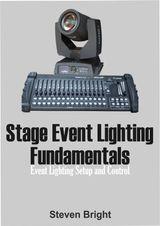 STAGE EVENT LIGHTING FUNDAMENTALS