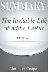 SUMMARY THE INVISIBLE LIFE OF ADDIE LARUE SELF-DEVELOPMENT SUMMARIES