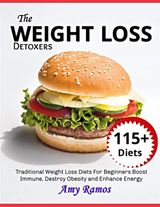 THE WEIGHT LOSS DETOXERS COOKBOOK: