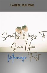 SMARTEST-WAYS-TO-SAVE-YOUR-MARRIAGE-FAST
