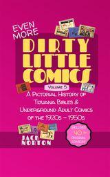 (EVEN MORE) DIRTY LITTLE COMICS, VOLUME 5 DIRTY LITTLE COMICS