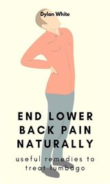END LOWER BACK PAIN NATURALLY