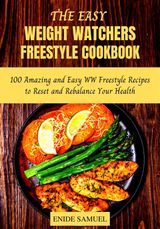THE EASY WEIGHT WATCHERS FREESTYLE COOKBOOK