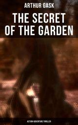 THE SECRET OF THE GARDEN (ACTION-ADVENTURE THRILLER)