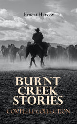 BURNT CREEK STORIES – COMPLETE COLLECTION