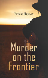 MURDER ON THE FRONTIER
