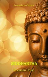 SIDDHARTHA (BEST NAVIGATION, ACTIVE TOC) (PROMETHEUS CLASSICS)