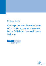 CONCEPTION AND DEVELOPMENT OF AN INTERACTION FRAMEWORK FOR A COLLABORATIVE ASSISTANCE VEHICLE