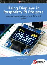 USING DISPLAYS IN RASPBERRY PI PROJECTS