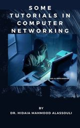 SOME TUTORIALS IN COMPUTER NETWORKING HACKING