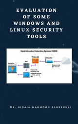 OVERVIEW OF SOME WINDOWS AND LINUX INTRUSION DETECTION TOOLS