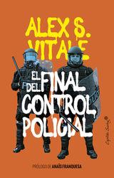 EL FINAL DEL CONTROL POLICIAL ENSAYO