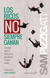 LOS RICOS NO SIEMPREN GANAN ENSAYO