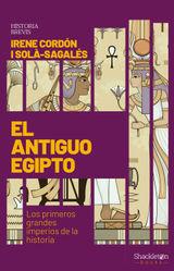 EL ANTIGUO EGIPTO HISTORIA BREVIS