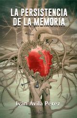 LA PERSISTENCIA DE LA MEMORIA