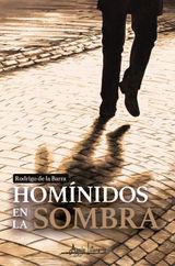 HOMÍNIDOS EN LA SOMBRA