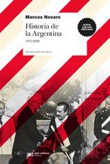 HISTORIA DE LA ARGENTINA, 1955-2020 BIBLIOTECA BÁSICA DE HISTORIA