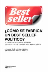¿CÓMO SE FABRICA UN BEST SELLER POLÍTICO? SOCIOLOGÍA Y POLÍTICA