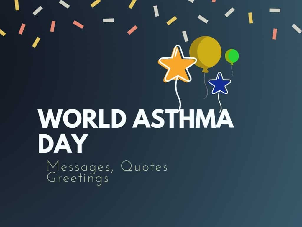 world asthma day messages greetings