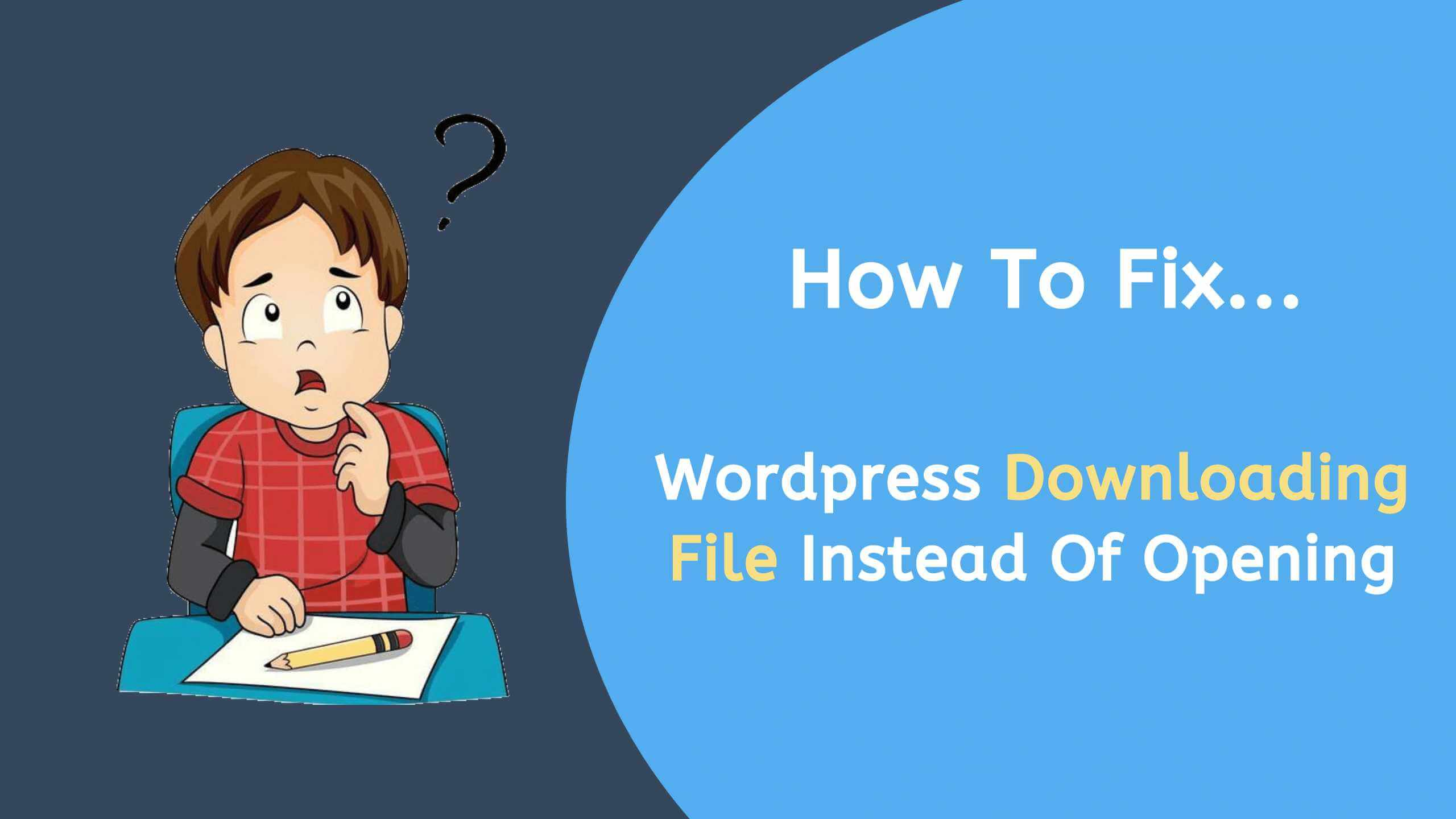 php downloading a file, php downloading files, php file downloading instead of executing, php files downloading, php files downloading instead of running, website downloading instead of opening in browser, wordpress download file, wordpress download file instead of opening in browser, wordpress file download, wordpress site downloads file