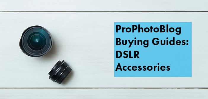 Vistek Buying Guides DSLR Accessories Cover