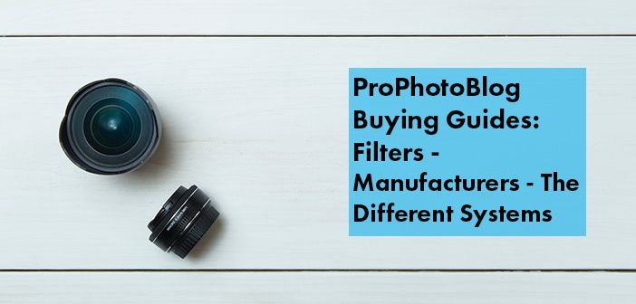 Vistek Buying Guides Filter Manufacturers Cover