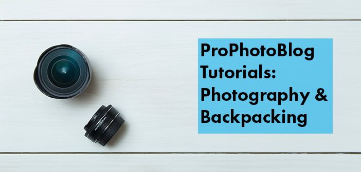 Vistek Tutorials - Photography and Backpacking Cover