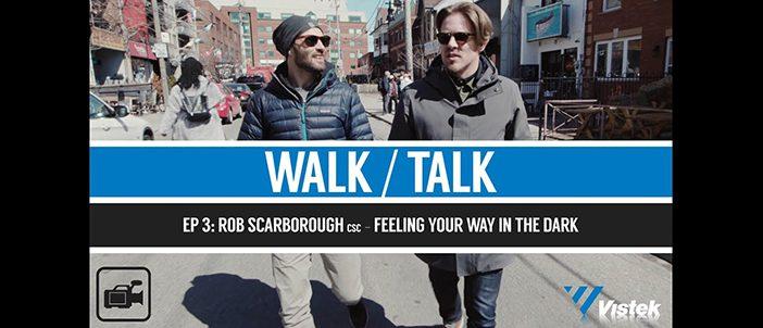 Walk Talk ep 3 - Rob Scarborough
