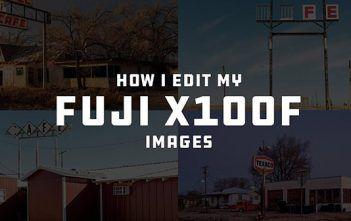 How I edit My Fujifilm X100F Images - Kyle McDougall