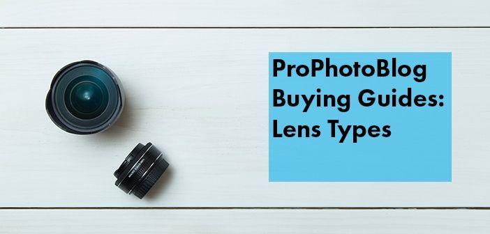 Vistek Buying Guides Lens Types Cover