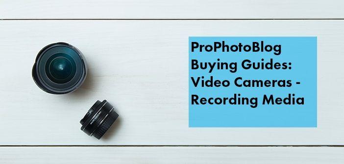 Vistek Buying Guides Camcorder Recording Media Cover