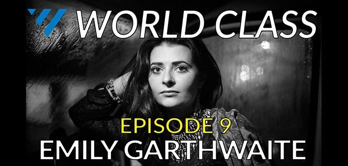 Emily Garthwaite World Class Video Cover