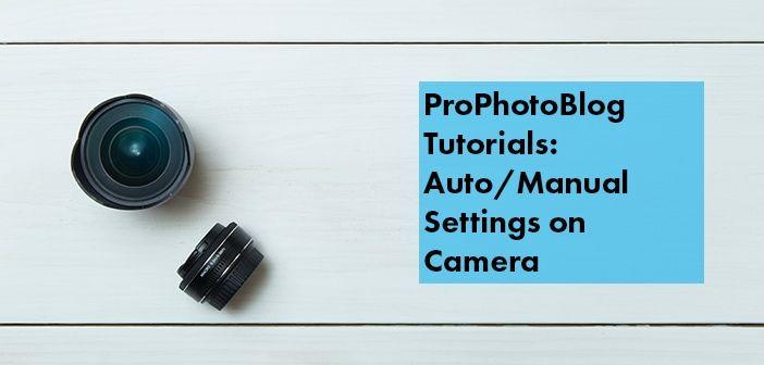 Vistek Tutorials - Auto or Manual Settings on Camera Cover