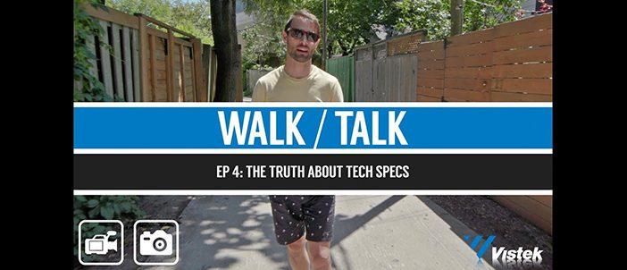 Walk talk ep 4 - Tech Specs