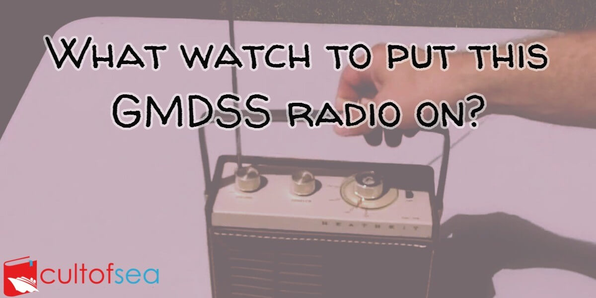 Gmdss radio watch