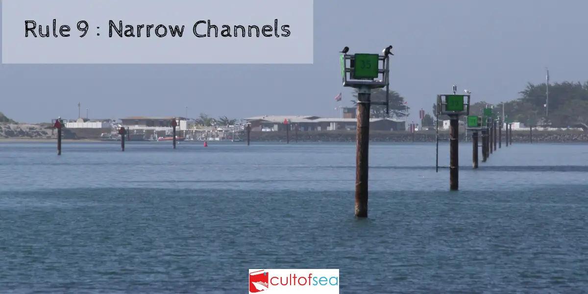 Narrow Channels