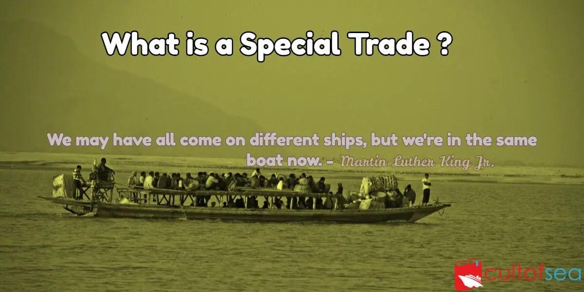 Special Trade