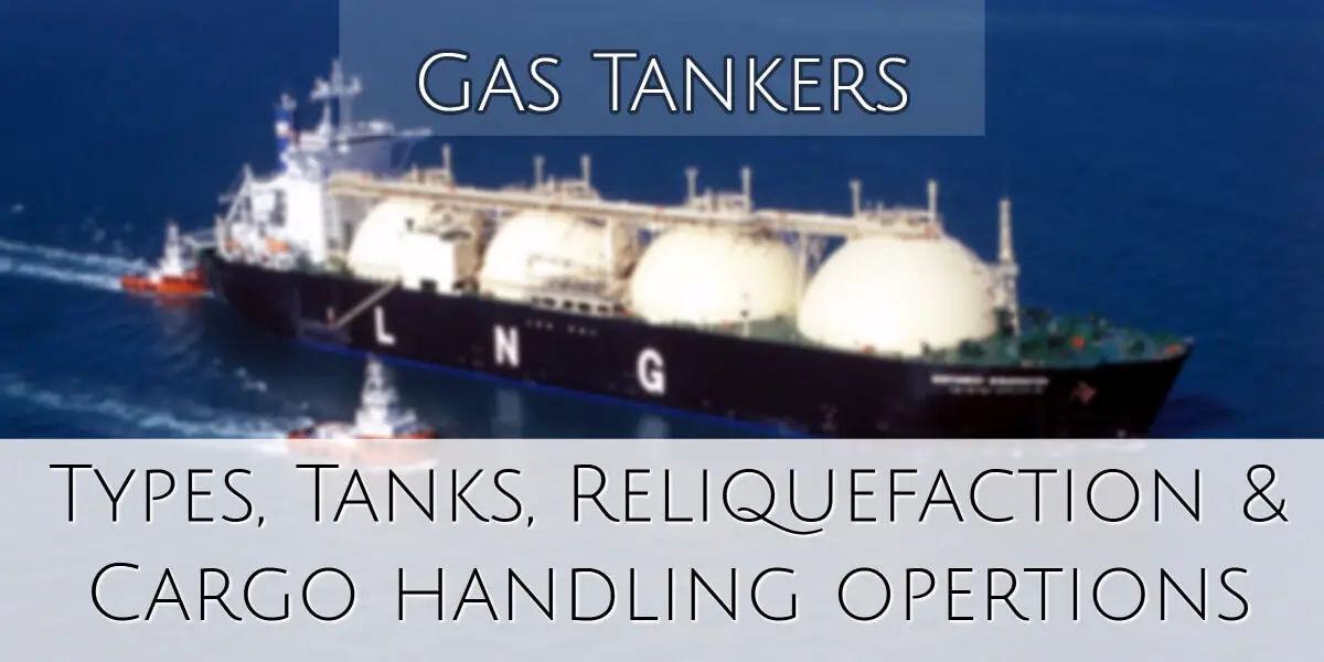 Gas Tanker Types