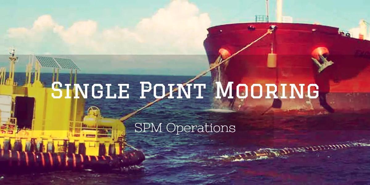 Single Point Mooring Operation