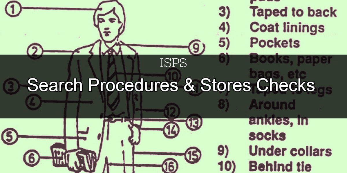 Search Procedures & Stores Checks