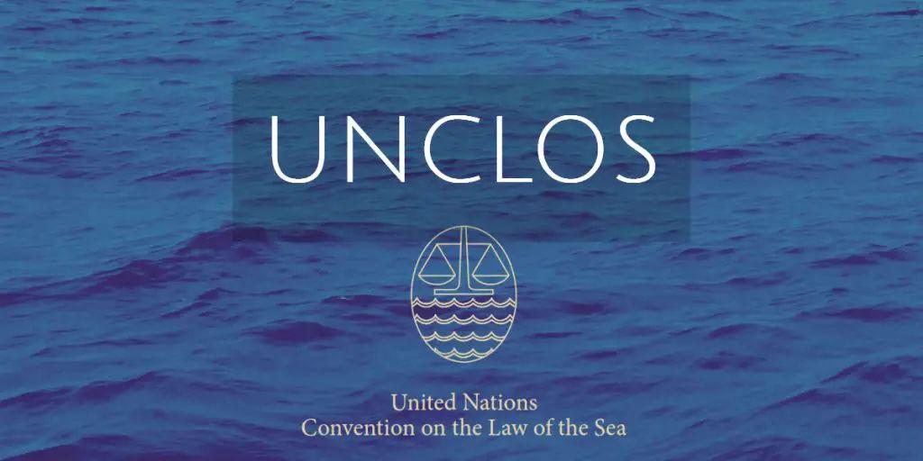 UNCLOS - Salient Features, Objectives, Maritime Zones, Passages and Duties