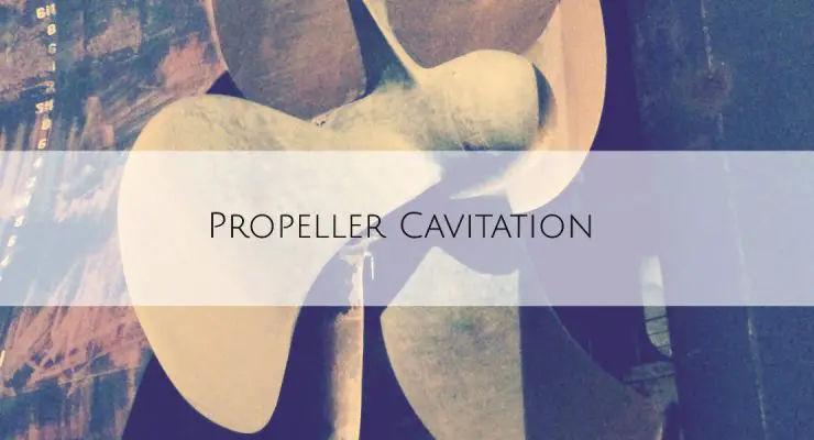 Propeller Cavitation