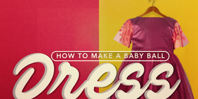How to Make a Baby Ball Dress