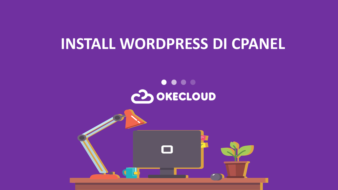 Install WordPress Pada Hosting cPanel