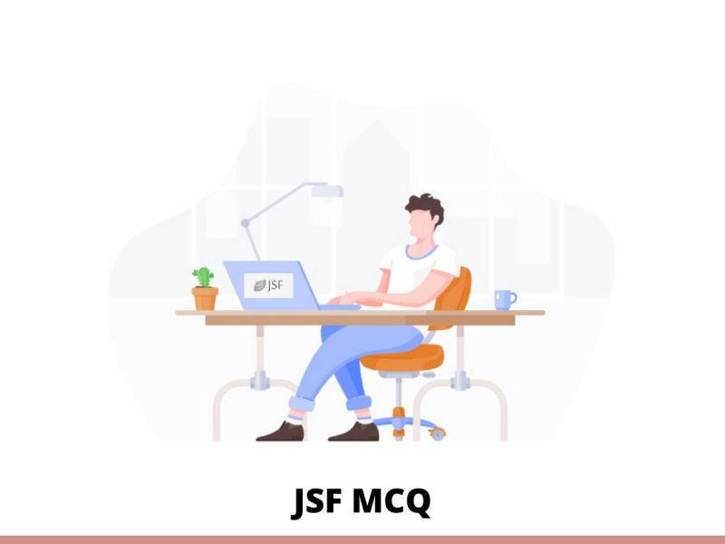 JSF MCQ
