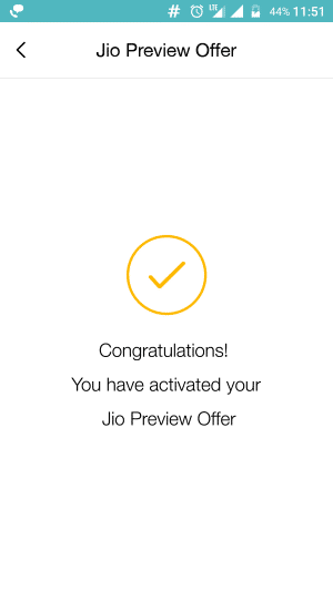 Congratulations, you have activated Jio Preview Offer