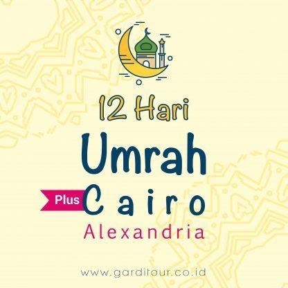 12 Hari Umrah Plus Cairo
