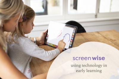 Technology in early learning:  moving from 'screen-worried' to 'screen-wise'