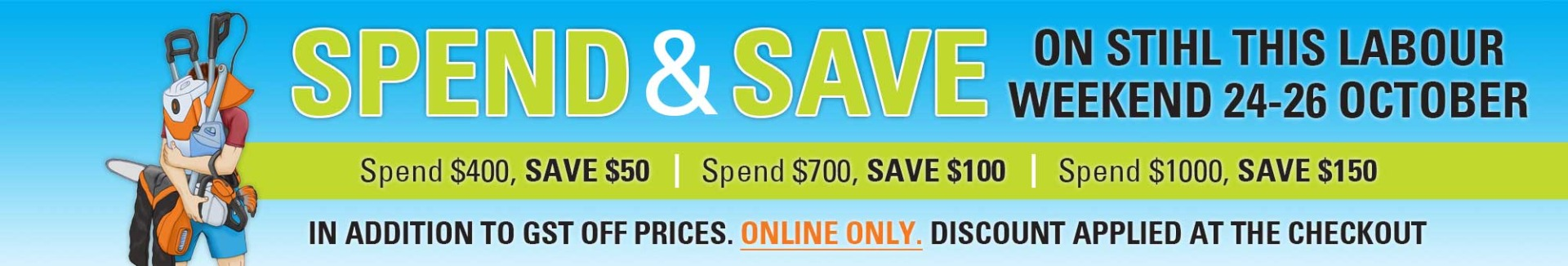 Labour weekend spend and save with STIHL SHOP