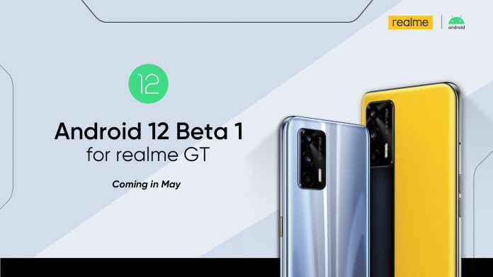 BREAKING: REALME GT WILL RECEIVE ANDROID 12 BETA THIS MONTH